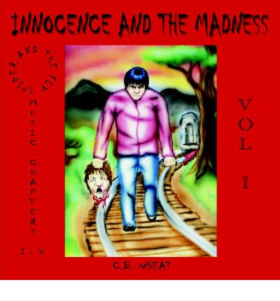 Innocence and the Madness