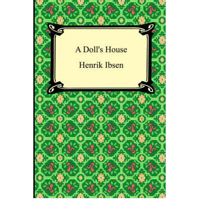 an analysis of nora helmer in a dolls house by henrik ibsen Nora helmer, fictional character, the once-meek wife of lawyer torvald helmer, who asserts her independence in henrik ibsen's play a doll's house (1879.