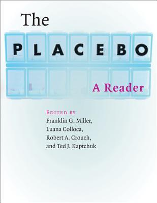 The Placebo : A Reader