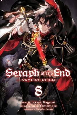 Seraph of the End: 8: Vampire Reign