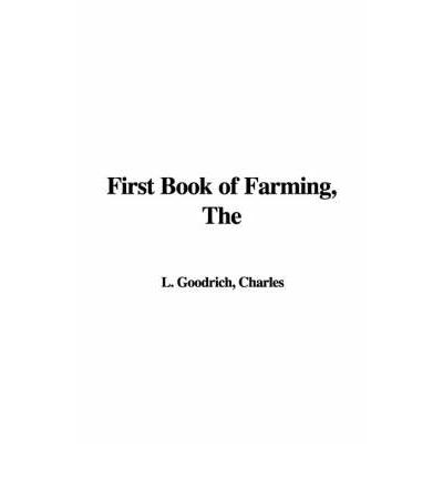 Pdf it books free download The First Book of Farming 1421965216 PDF