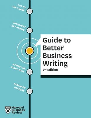 HBR Guide to Better Business Writing (HBR Guide Series)