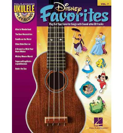 Ukulele Play-Along: Volume 7 : Disney Favourites