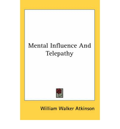 Mental Influence And Telepathy