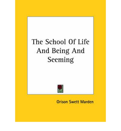 The School of Life and Being and Seeming