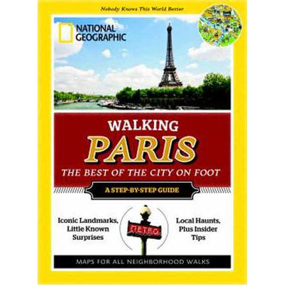 Walking Paris : The Best of the City on Foot