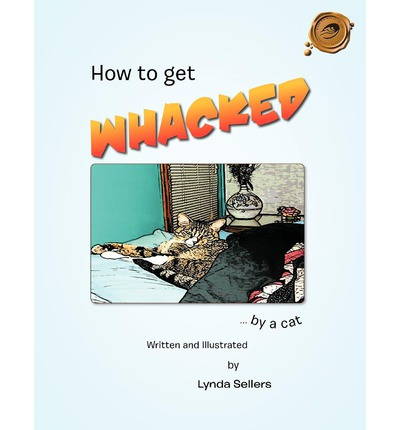 How To Get Whacked By a Cat