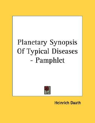 Planetary Synopsis of Typical Diseases - Pamphlet