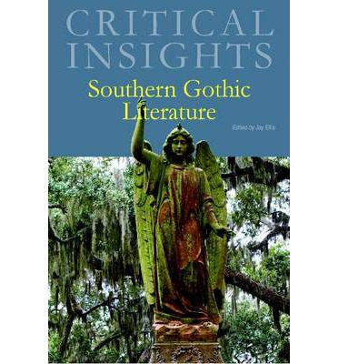 southern gothic literature The 20 best southern gothic movies  a southern writer who often combined southern gothic borrowing some of the tropes of gothic literature–haunted.