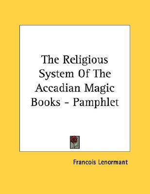 The Religious System of the Accadian Magic Books - Pamphlet