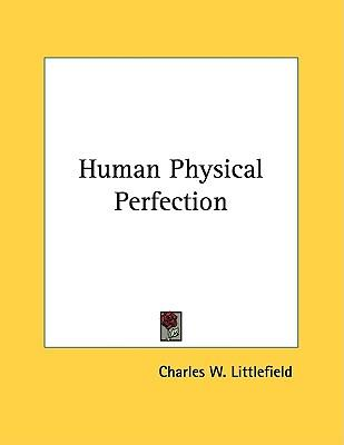 Human Physical Perfection