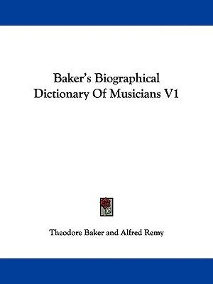Baker's Biographical Dictionary of Musicians | work by ...