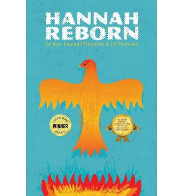 Hannah Reborn : Maturing and Healing the Soul Beyond Organized Religion