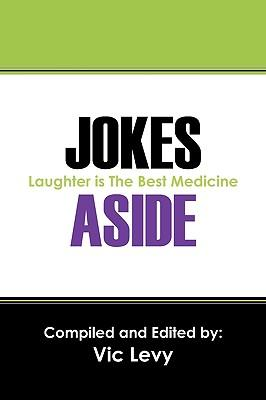 Jokes Aside : Laughter Is the Best Medicine