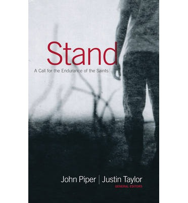 Stand : A Call for the Endurance of the Saints