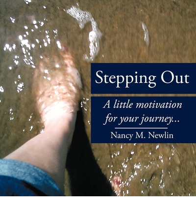 Stepping Out : A Little Motivation for Your Journey...