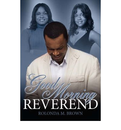 Downloader ebook gratuito per Google Good Morning Reverend by Rolonda M. Brown in italiano PDF PDB