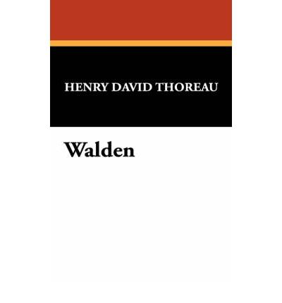 henry david thoreau essay walden Walden, by henry david thoreau, is a text written in the first person perspective which details the experiences of the author during his two year experiment in.