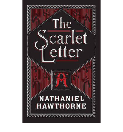 The plight of hester prynne in the scarlet letter a book by nathaniel hawthorne