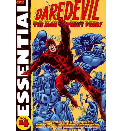 Essential Daredevil The Man Without Fear Vol. 3 (Daredevil 49-74 Iron Man 35 36)