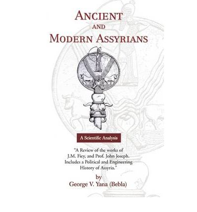 Ancient and Modern Assyrians