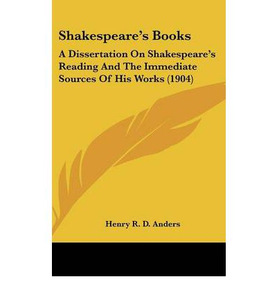 Shakespeare's Books : A Dissertation on Shakespeare's Reading and the Immediate Sources of His Works (1904)