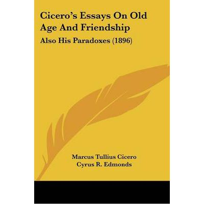 cicero on friendship In this discussion/lecture session from my fall 2013 introduction to philosophy class at marist college, we begin our study of cicero's work, on friendship we discuss in particular the different.