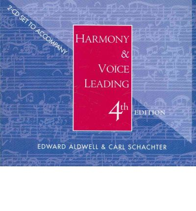 Harmony and Voice Leading by Edward Aldwell and Carl Schachter (2002, Hardcover)