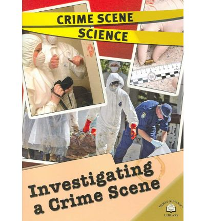 forensic science investigating a crime scene Journal of forensic and crime investigation (jfci) is an international  multidisciplinary journal that publishes original work with regard to various  scientific disciplines pertaining to forensic sciences  crime scene investigation  forensic.