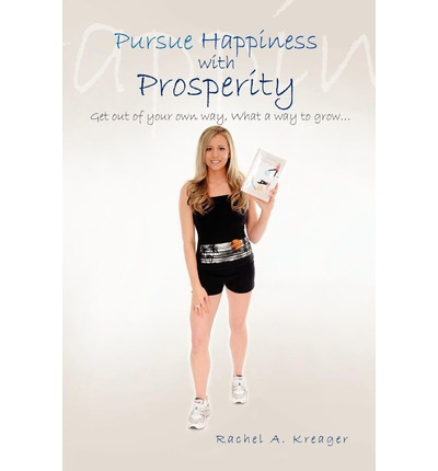 Pursue Happiness with Prosperity...