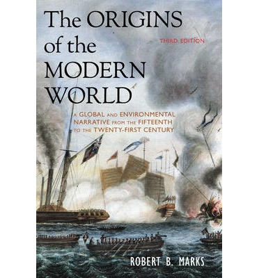 robert marks origins of the modern world thesis Robert marks origins of the modern world review of the origins of the modern world second edition by robert b marks welcome to a brief history of the modern world.
