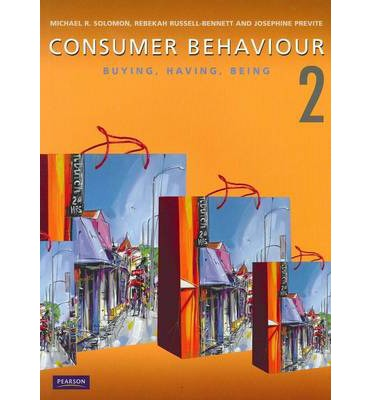 consumer behavior by michael solomon rebekah Solomon, michael r, dann, stephen , dann, susan , & russell-bennett,  rebekah (2007) consumer behaviour : buying, having, being.