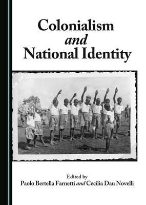 colonization and national identity i am The colonial legacy and and monuments are still very evident in modern-day jamaican society and serves as a reminder of the island's past but as encouragement for a.