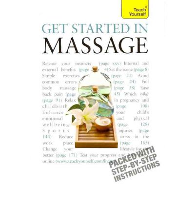 Get Started in Massage: Teach Yourself