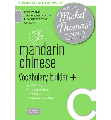 Mandarin Chinese Vocabulary Builder+ (Learn Mandarin Chinese with the Michel Thomas Method)