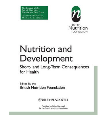 Nutrition and Development : Short and Long Term Consequences for Health