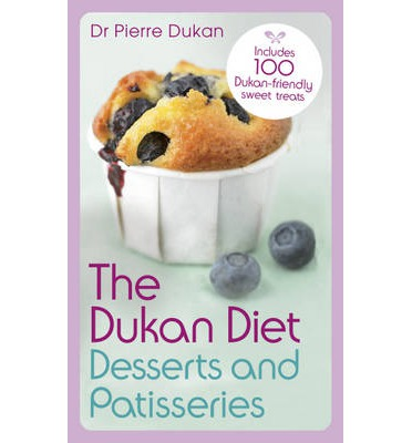 The Dukan Diet Desserts and Patisseries