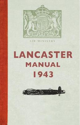 The Lancaster Manual 1943