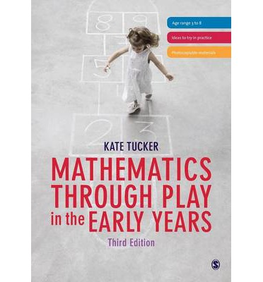 Mathematics Through Play in the Early Years - Kate Tucker ...