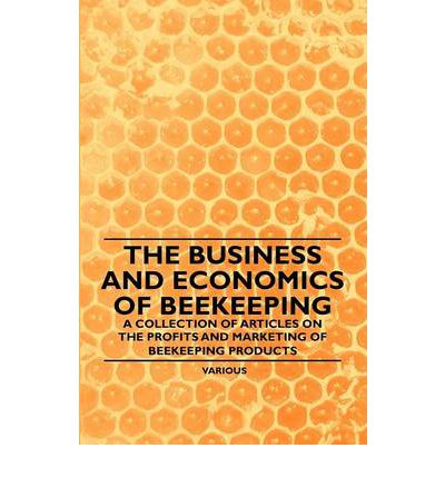 economic of beekeeping Adgaba et al, j anim plant sci 24(6):2014 1876 socio-economic analysis of beekeeping and determinants of box hive technology adoption in the kingdom of saudi arabia.