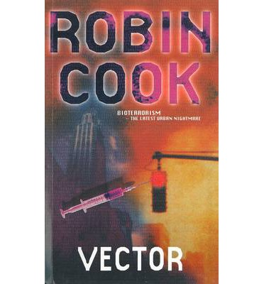 vector by robin cook essay Robin cook essay - critical essays - enotescom essays and criticism on robin cook rows navigate study guide start your free trial with enotes to access more.