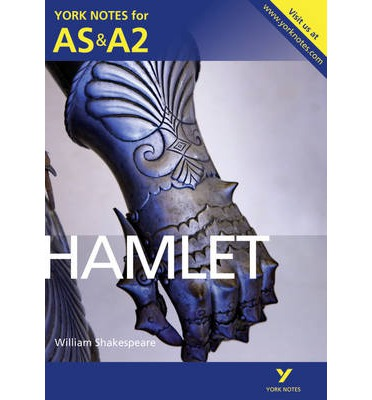 Hamlet: York Notes for AS & A2