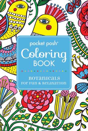 Pocket Posh Adult Coloring Book Botanicals For Fun