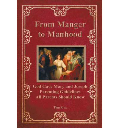 From Manger to Manhood