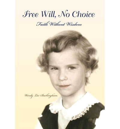 Free Will, No Choice