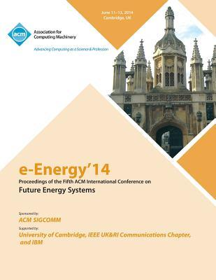 E-Energy 14 Fifth International Conference on Future Energy Systems