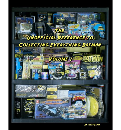 The Unofficial Reference to Collecting Everything Batman