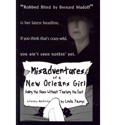 Misadventures of a New Orleans Girl : Selling the Shoes Without Touching the Feet