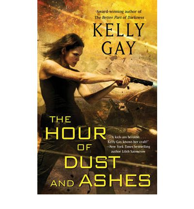 The Hour of Dust and Ashes