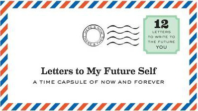 how to write a letter to your future self
